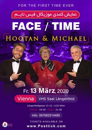 Face/Time Show with Hootan & Michael - 13.03.2020 - Theatersaal Längenfeldgasse - Wien
