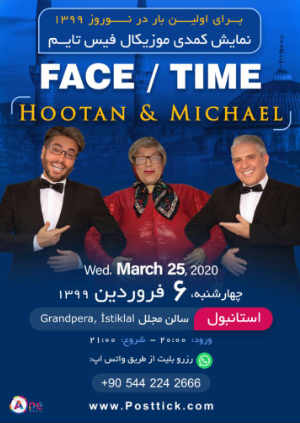 Face/Time Show with Hootan & Michael - 25.03.2020 - Grand Pera İstiklal - Istanbul