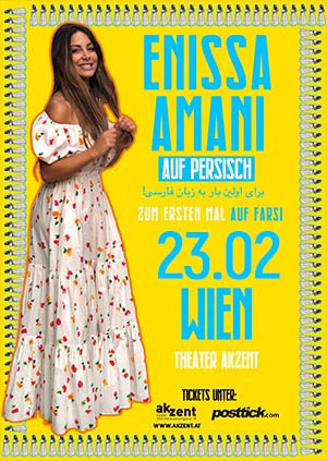 Enissa Amani live on stage (FARSI) - 23.02.2019 - Theater Akzent - Wien